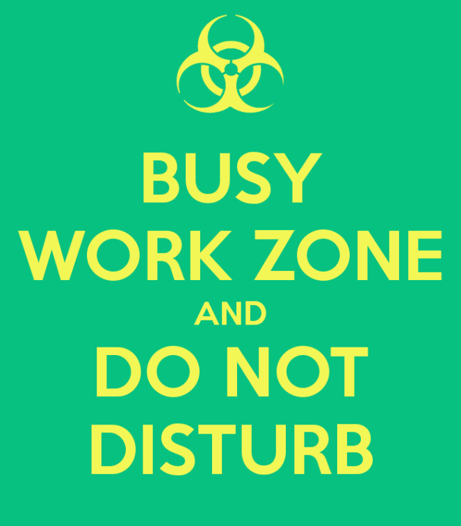 busy-work-zone-and-do-not-disturb